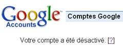 image thumb Attention à Google qui désactive votre compte sans prévenir